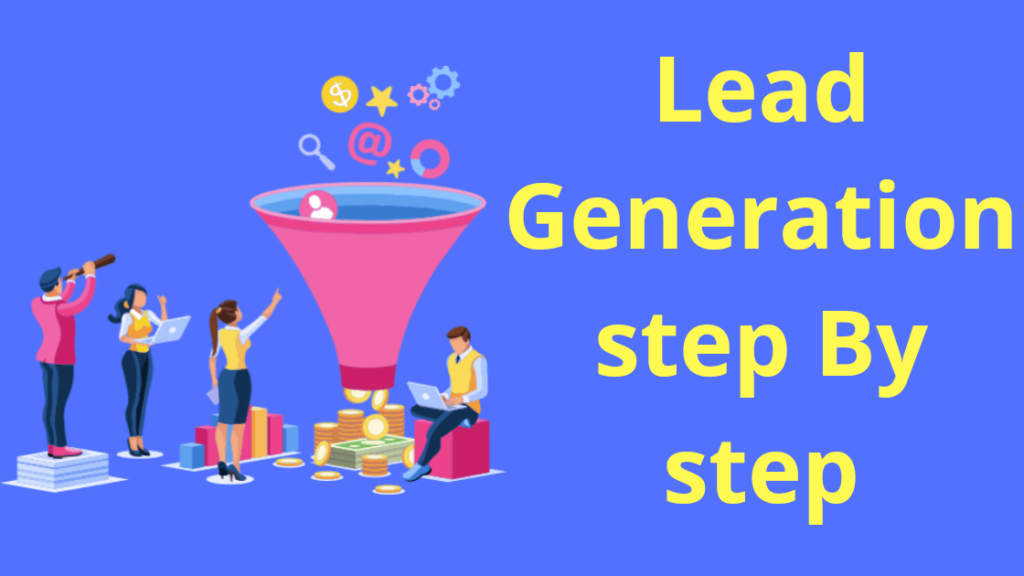 A 3 step Effective Lead Generation Process