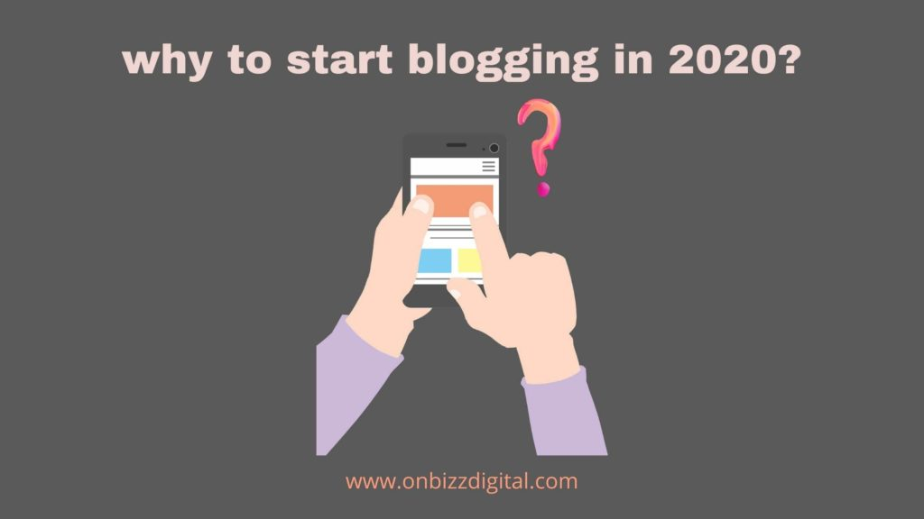 why to start blogging in 2020?