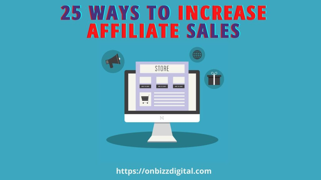 increase affiliate sales